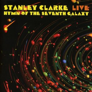 Live...Hymn Of The Seventh Galaxy