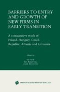 Barriers to Entry and Growth of New Firms in Early Transition