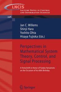 Perspectives in Mathematical System Theory, Control, and Signal