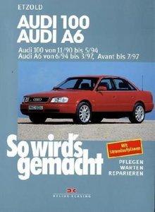 So wird's gemacht. Audi 100 / Audi A6