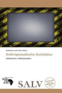 ANTHROPOSOPHISCHE ARCHITEKTUR