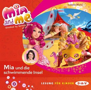 Mia And Me-Teil 14: Mia Und die schwimmende Insel