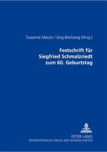 Festschrift für Siegfried Schmalzriedt zum 60. Geburtstag