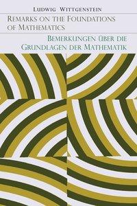 Remarks on the Foundation of Mathematics [Bemerkungen über die G