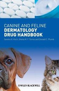 Canine and Feline Dermatology Drug Handbook