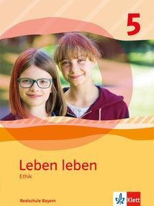 Leben leben. Schülerband. Klasse 5. Ausgabe Realschule und Gymna