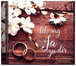 Ich sag Ja zu dir, 1 Audio-CD