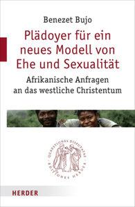Plädoyer für ein neues Modell von Ehe und Sexualität
