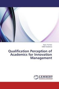 Qualification Perception of Academics for Innovation Management