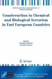 Counteraction to Chemical and Biological Terrorism in East Europ