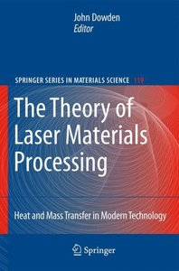 The Theory of Laser Materials Processing