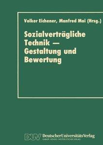 Sozialverträgliche Technik - Gestaltung und Bewertung