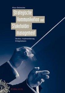 Strategische Kommunikation und Stakeholdermanagement