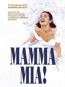 Mamma Mia. Arrangiert für Klavier und Gesang, Komplett mit Texte