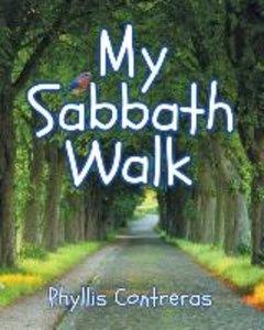 My Sabbath Walk