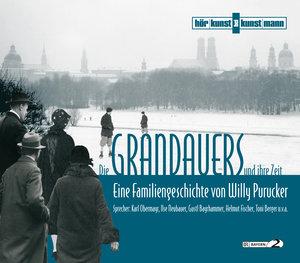 Die Grandauers und ihre Zeit