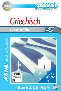 ASSiMiL Selbstlernkurs für Deutsche / Assimil Griechisch ohne Mü
