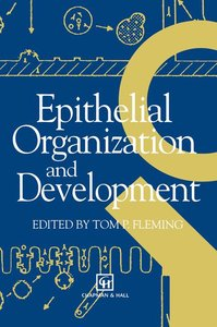 Epithelial Organization and Development