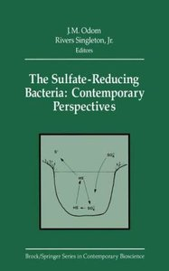 The Sulfate-Reducing Bacteria: Contemporary Perspectives