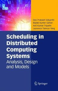 Scheduling in Distributed Computing Systems