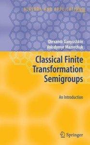 Classical Finite Transformation Semigroups