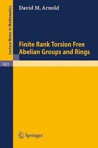 Finite Rank Torsion Free Abelian Groups and Rings