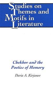 Chekhov and the Poetics of Memory
