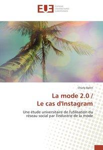 La mode 2.0 / Le cas d\'Instagram
