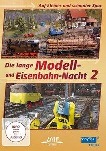 Die 2. lange Modell- und Eisenbahnnacht - Auf kleiner und schmal