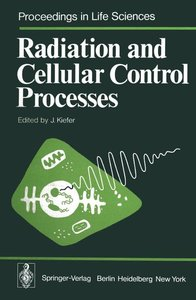 Radiation and Cellular Control Processes