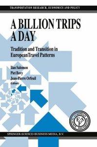 A Billion Trips a Day