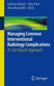 Managing Common Interventional Radiology Complications