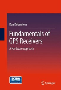 Fundamentals of GPS Receivers