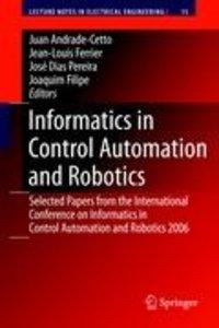 Informatics in Control Automation and Robotics