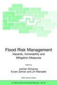 Flood Risk Management: Hazards, Vulnerability and Mitigation Mea