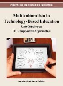 Multiculturalism in Technology-Based Education: Case Studies on