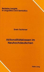 Aktionalitätsklassen im Neuhochdeutschen