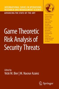 Game Theoretic Risk Analysis of Security Threats