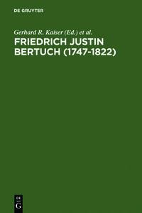 Friedrich Justin Bertuch (1747-1822)
