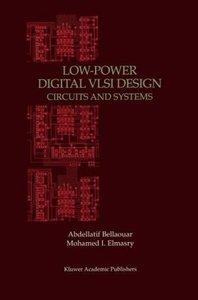 Low-Power Digital VLSI Design