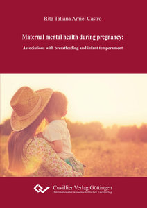 Maternal mental health during pregnancy: associations with breas