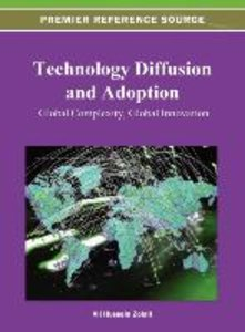 Technology Diffusion and Adoption: Global Complexity, Global Inn