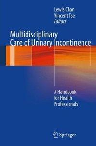 Multidisciplinary Care of Urinary Incontinence