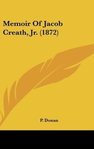 Memoir Of Jacob Creath, Jr. (1872)