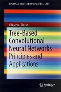 Tree-Based Convolutional Neural Networks