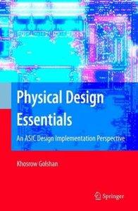 Physical Design Essentials