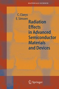 Radiation Effects in Advanced Semiconductor Materials and Device