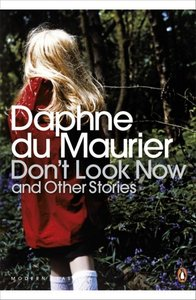 Don\'t Look Now and Other Stories