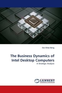 The Business Dynamics of Intel Desktop Computers