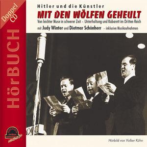 Mit den Wölfen geheult, Hitler und die Künstler, 2 Audio-CDs